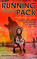 TOC: Running With the Pack edited by Ekaterina Sedia