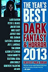 Call for Submissions: THE YEAR'S BEST DARK FANTASY AND HORROR: 2015 EDITION edited by Paula Guran