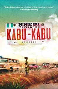 GIVEAWAY (Worldwide): Win a Copy of KABU KABU by Nnedi Okorafor