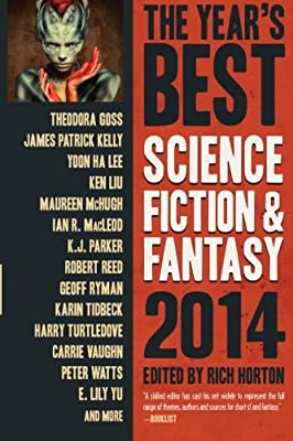 Cover for The Year's Best Science Fiction & Fantasy 2014, edited by Rich Horton
