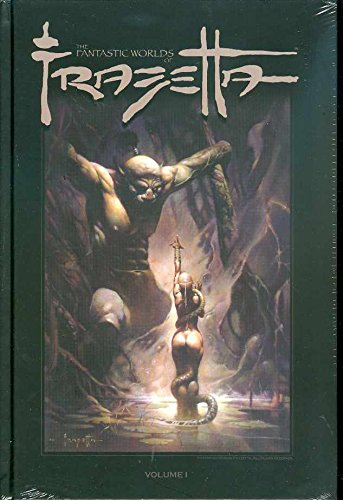 The Fantastic Worlds of Frank Frazetta, Vol. 1 (v. 1)