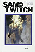 Sam and Twitch: The Complete Collection Volume 1 by Brian Michael Bendis�and Various