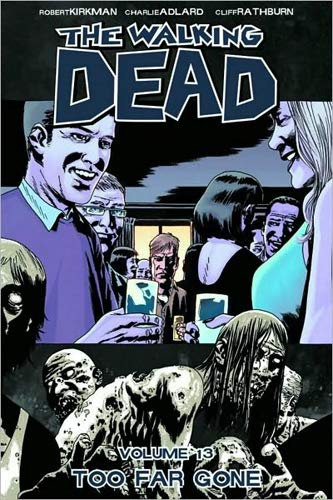 The Walking Dead Volume 13