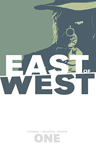 East of West Volume 1: The Promise - Jonathan HickmanNick Dragotta