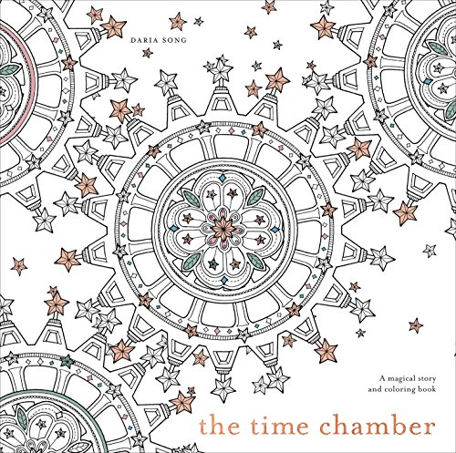 The Time Chamber: A Magical Story and Coloring Book (Time Adult Coloring Books) - Daria Song