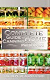 Amazon.com: Complete Guide to Home Canning and... cover