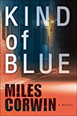 Kind of Blue by Miles Corwin