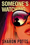 Someone's Watching by Sharon Potts