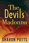 The Devil's Madonna by Sharon Potts