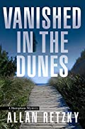 Vanished In The Dunes by Allan Retzky