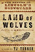 Land of Wolves by Tj Turner