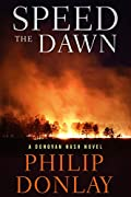 Speed the Dawn by Philip Donlay