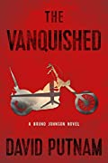 The Vanquished by David Putnam