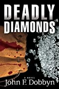 Deadly Diamonds by John F Dobbyn