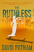 The Ruthless by David Putnam