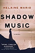 Shadow Music by Helaine Mario