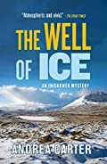 The Well of Ice by Andrea Carter