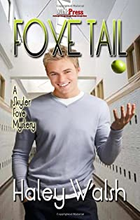 Foxe Tail by Haley Walsh