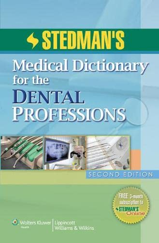 STEDMAN'S MEDICAL DICTIONARY FOR THE DENTAL PROFESSIONS 2ED