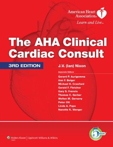 THE AHA CLINICAL CARDIAC CONSULT (THE 5MINUTE CONSULT SERIES) 3ED