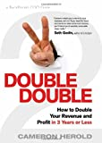 Buy Double Double: How to Double Your Revenue and Profit in 3 Years or Less from Amazon