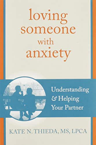 Loving Someone with Anxiety Book Cover Picture