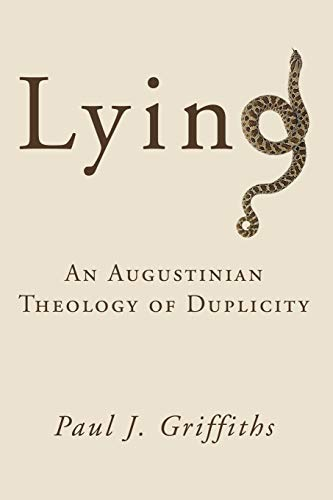 Lying : An Augustinian Theology of Duplicity