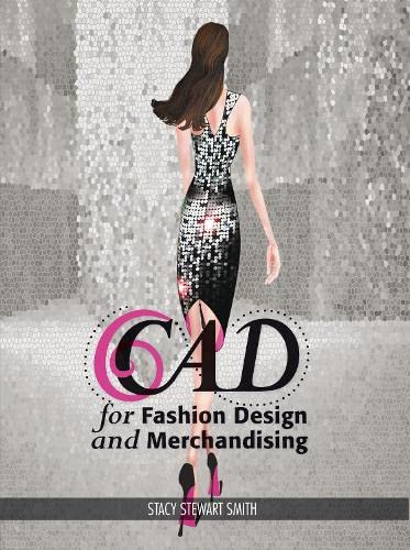 CAD for Fashion Design and Merchandising: Studio Access Card - Stacy Stewart SmithStacy Stewart Smith