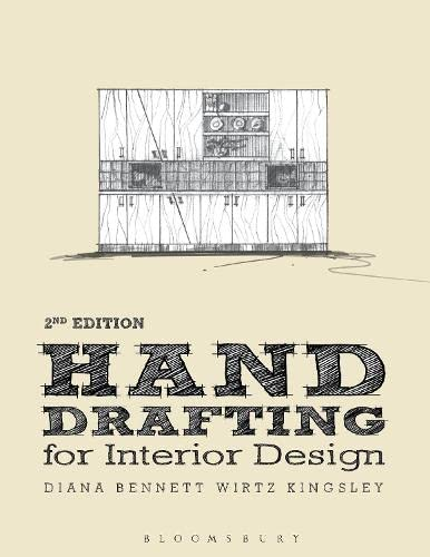 Hand Drafting for Interior Design - Diana Bennett Wirtz Kingsley