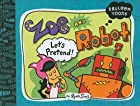 Balloon Toons: Zoe and Robot, Let's…
