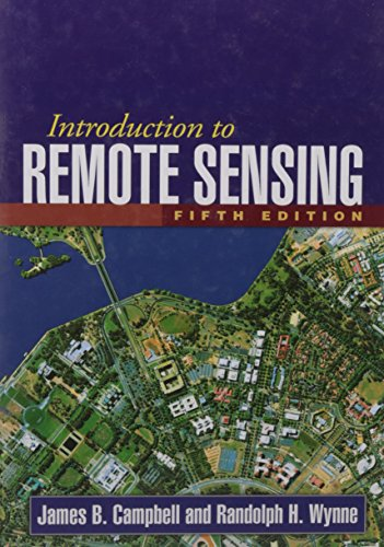 Introduction to Remote Sensing, Fifth Edition - James B. Campbell, Randolph H. Wynne