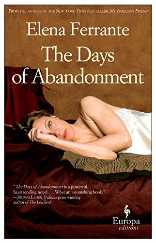 The Days of Abandonment: 10th Anniversary Edition, Ferrante, Elena
