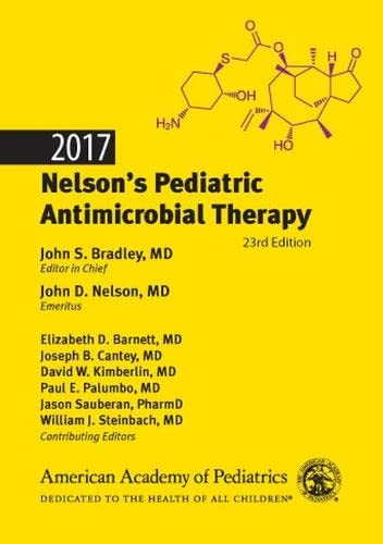 2017 NELSON'S PEDIATRIC ANTIMICROBIAL THERAPY, 23E (PB)