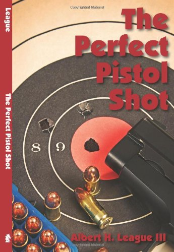 The Perfect Pistol Shot, League III, Albert H.