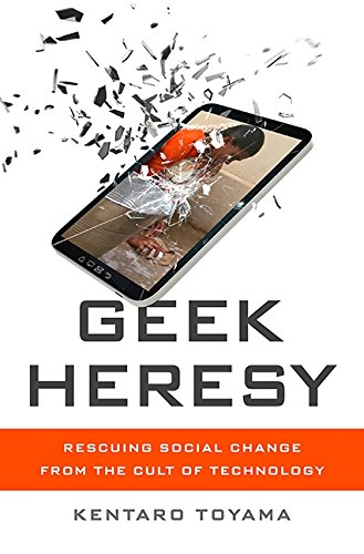 425. Geek Heresy: Rescuing Social Change from the Cult of Technology