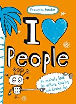 I Love People by Francoize Boucher