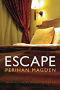 Escape by Perihan Magden
