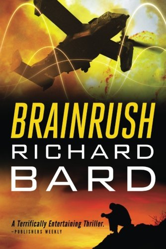 Brainrush (Brainrush series) - Richard Bard