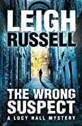 The Wrong Suspect by Leigh Russell