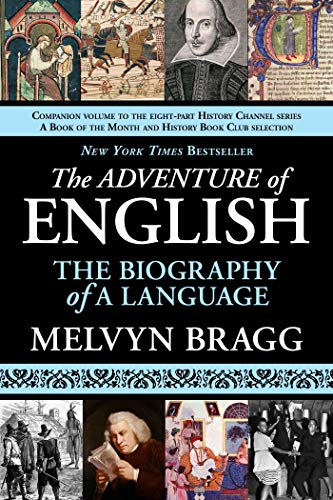 847. The Adventure of English: The Biography of a Language