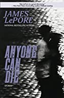 Anyone Can Die by James Lepore