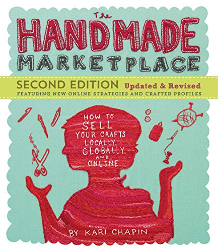PDF The Handmade Marketplace 2nd Edition How to Sell Your Crafts Locally Globally and Online