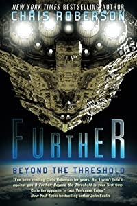 Book Review: Further: Beyond the Threshold by Chris Roberson
