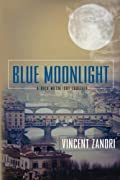 Blue Moonlight by Vincent Zandri
