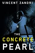 The Concrete Pearl by Vincent Zandri