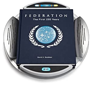 "An Exclusive Look at ""Star Trek Federation: The First 150 Years"""