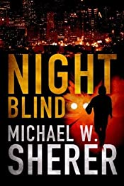 Night Blind Michael W. Sherer