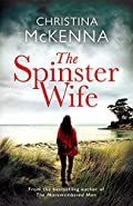 The Spinster Wife by Christina McKenna