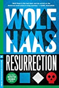 Resurrection by Wolf Haas