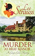Murder at Bray Manor by Lee Strauss